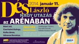 Dés László Aréna koncert - 2014 január 11